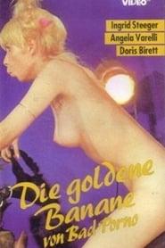 Streaming sources for Die goldene Banane von Bad Porno