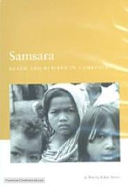 Streaming sources for Samsara Death and Rebirth in Cambodia