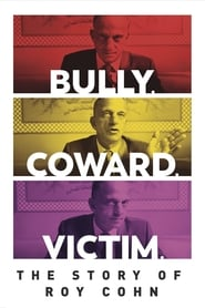 Streaming sources for Bully Coward Victim The Story of Roy Cohn