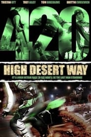 Streaming sources for 420 High Desert Way
