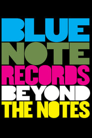 Blue Note Records Beyond the Notes Poster