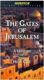 Streaming sources for The Gates of Jerusalem A History of the Holy City