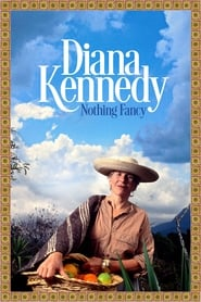 Streaming sources for Nothing Fancy Diana Kennedy