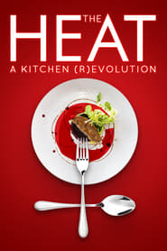 Streaming sources for The Heat A Kitchen Revolution