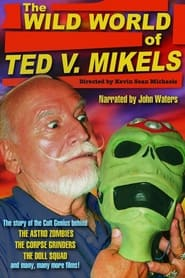 Streaming sources for The Wild World of Ted V Mikels