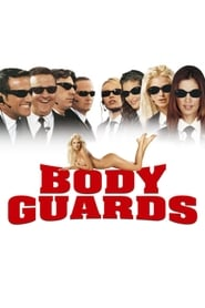 Streaming sources for Body Guards