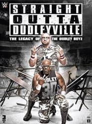 Streaming sources for Straight Outta Dudleyville The Legacy of the Dudley Boyz