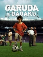 Streaming sources for Garuda Di Dadaku