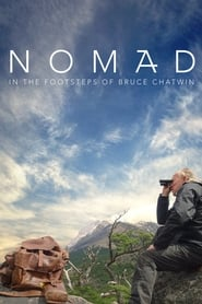 Streaming sources for Nomad In the Footsteps of Bruce Chatwin