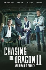 Streaming sources for Chasing the Dragon II Wild Wild Bunch