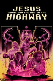 Streaming sources for Jesus Shows You the Way to the Highway