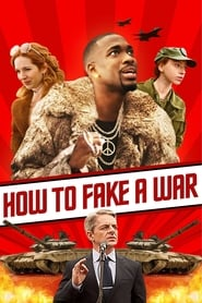Streaming sources for How to Fake a War