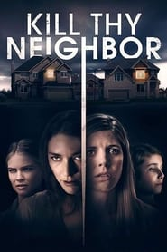 Streaming sources for Kill Thy Neighbor