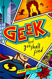 Streaming sources for Geek and You Shall Find