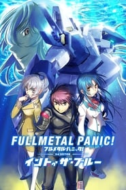 Streaming sources for Full Metal Panic Movie 3 Into The Blue