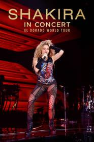 Streaming sources for Shakira In Concert El Dorado World Tour