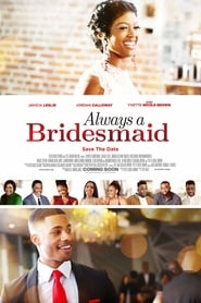 Streaming sources for Always a Bridesmaid