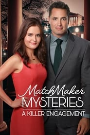 Streaming sources for MatchMaker Mysteries A Killer Engagement