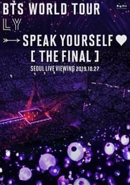 Streaming sources for BTS World Tour Love Yourself Speak Yourself The Final Seoul Live Viewing