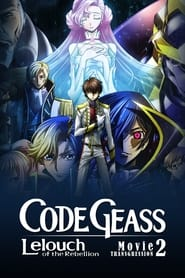 Streaming sources for Code Geass Lelouch of the Rebellion  Transgression