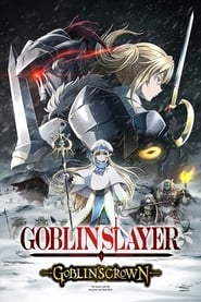 Streaming sources for Goblin Slayer Goblins Crown