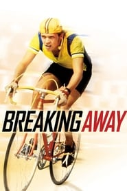 Streaming sources for Breaking Away