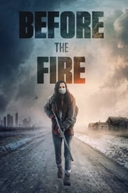 Streaming sources for Before the Fire