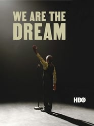 Streaming sources for We Are the Dream The Kids of the Oakland MLK Oratorical Fest