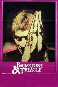 Streaming sources for Brimstone  Treacle