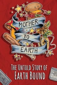 Streaming sources for Mother To Earth The Untold Story Of EarthBound