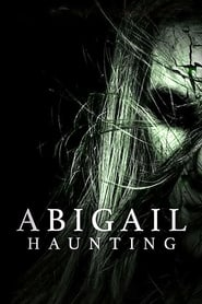 Streaming sources for Abigail Haunting
