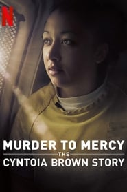 Streaming sources for Murder to Mercy The Cyntoia Brown Story