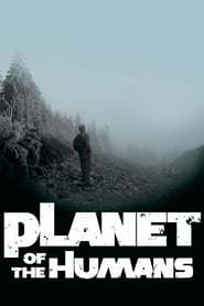 Streaming sources for Planet of the Humans