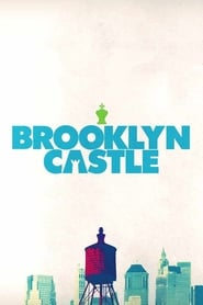 Streaming sources for Brooklyn Castle