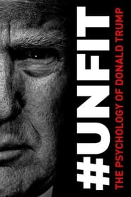 UNFIT The Psychology of Donald Trump Poster