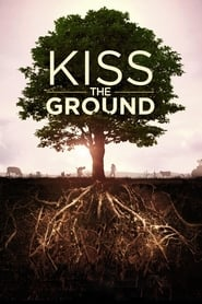 Kiss the Ground Poster