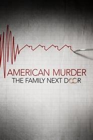 American Murder The Family Next Door Poster