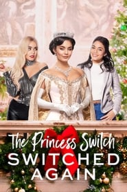 The Princess Switch Switched Again Poster