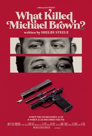 Streaming sources for What Killed Michael Brown