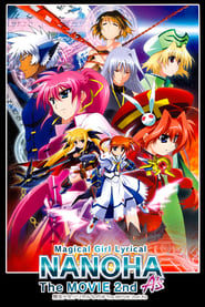 Streaming sources for Magical Girl Lyrical Nanoha The Movie 2nd As