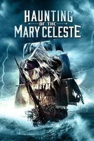 Streaming sources for Haunting of the Mary Celeste