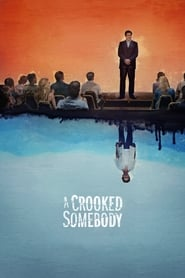 Streaming sources for A Crooked Somebody