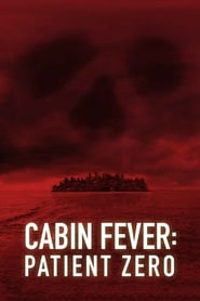 Streaming sources for Cabin Fever Patient Zero