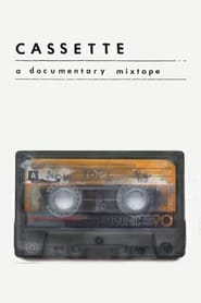 Streaming sources for Cassette A Documentary Mixtape