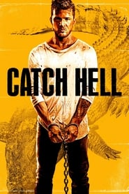 Streaming sources for Catch Hell