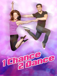 1 Chance 2 Dance Poster