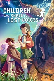 Streaming sources for Children Who Chase Lost Voices