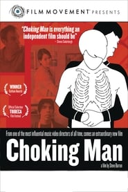 Streaming sources for Choking Man
