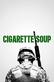 Streaming sources for Cigarette Soup