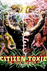 Streaming sources for Citizen Toxie The Toxic Avenger IV